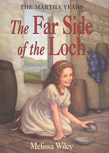 Far side of the Loch, The (The Martha Years)