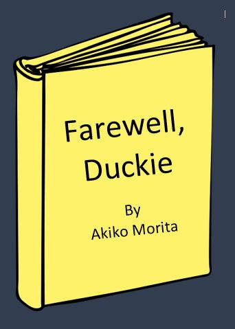 Farewell Duckie Excerpt from Young Authors