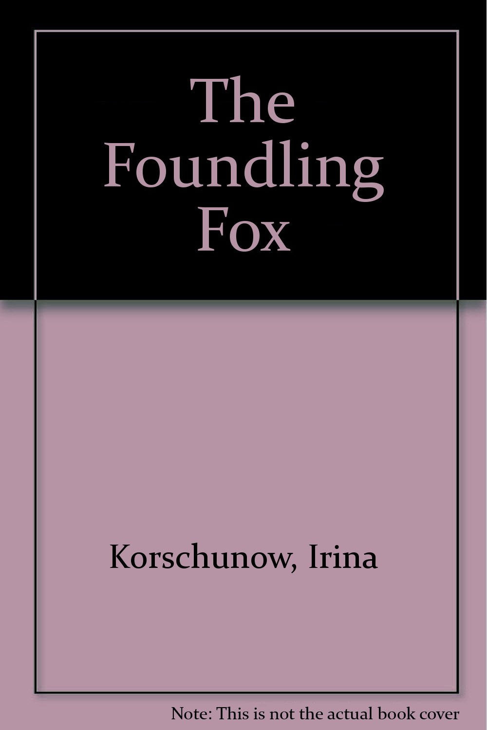 Foundling Fox, The