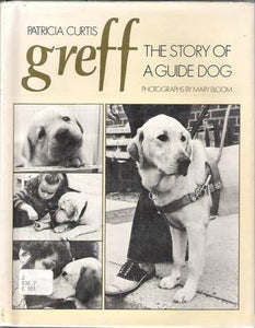 Greff, The Story of a  Guide Dog