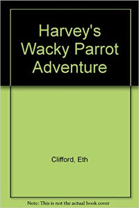 Harvey's Wacky Parrot Adventure