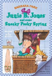 Junie B. Jones and Some Sneaky Peek Spying
