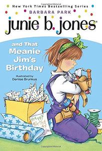 Junie B. Jones and Meanie Jim's Birthday Party