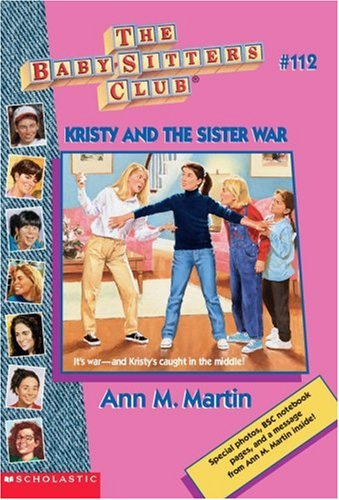 Kristy and the Sister War #112