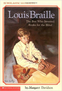 Louis BrailleThe Boy Who Invented É