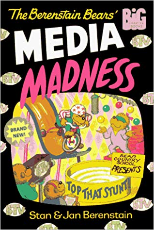 The Berenstain Bears in Media Madness