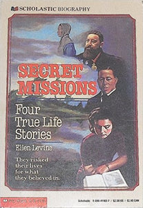 Secret Missions, Four True Life Stories