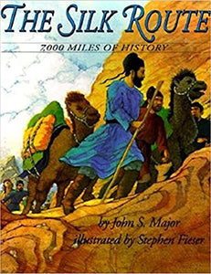 Silk Route, The - 7000 Miles of History