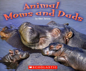 Animal Moms and Dads