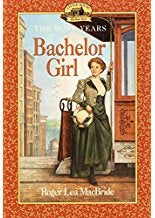 Bachelor Girl (The Rose Years)