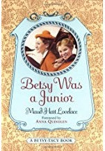 Betsy Was a Junior