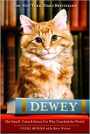 Dewey, The Small-Town Library Cat Who Touched the World