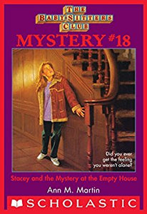 Stacey and the Mystery at the Empty House #18
