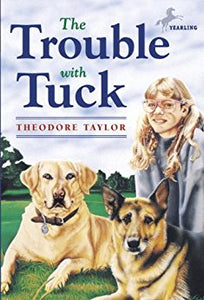 Trouble With Tuck, The
