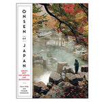 Onsen of Japan - A Guidebook to Japan's Best Hot Springs & Bathhouses Paperback Book