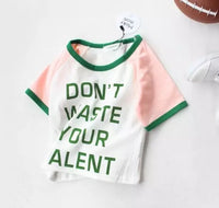 Dont Waste Your Talent T-shirt