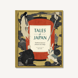Tales of Japan: Traditional Stories of Monsters and Magic - Hardcover