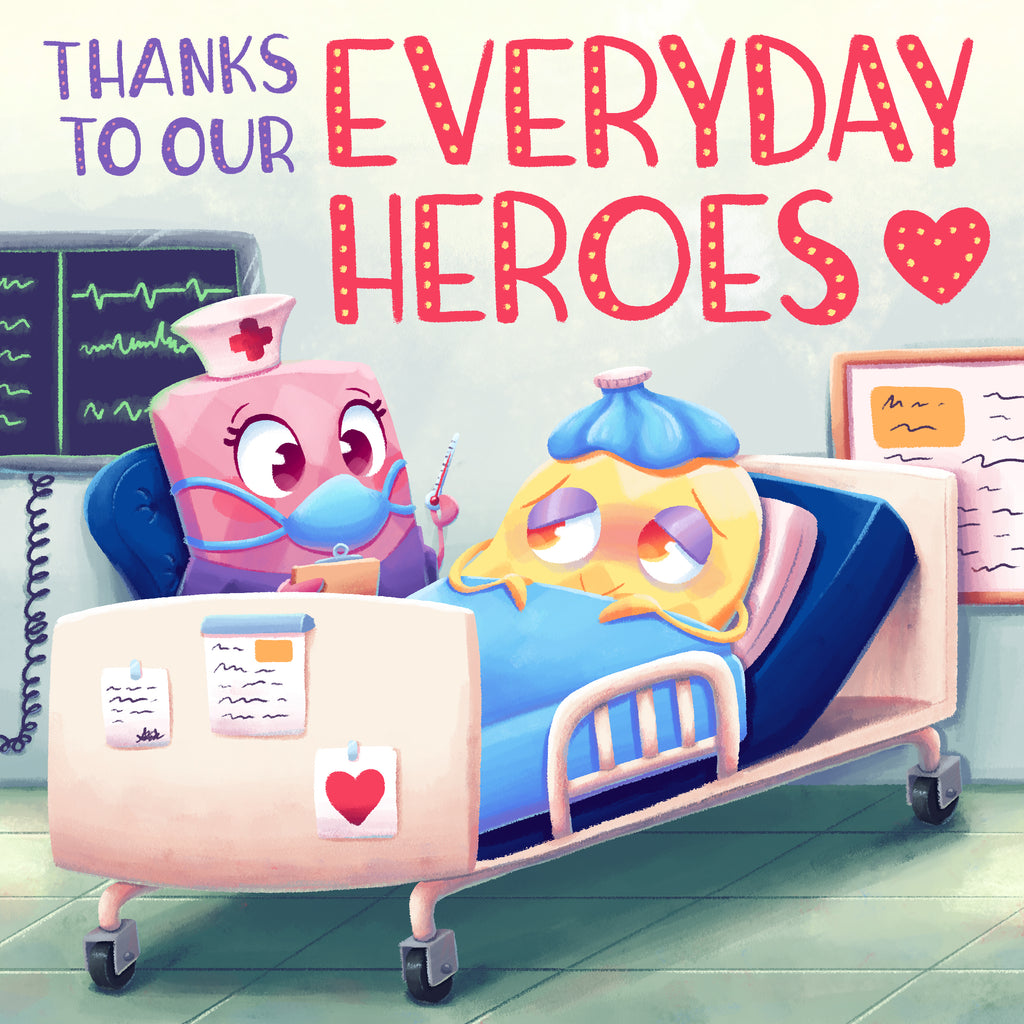 Thanks To Our Everyday Heroes