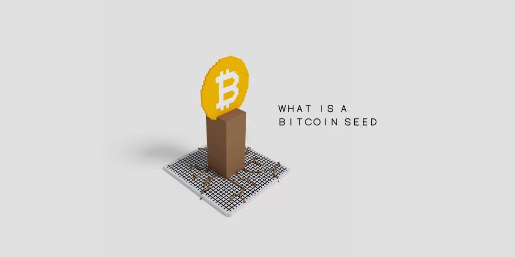 What is a Bitcoin Seed?