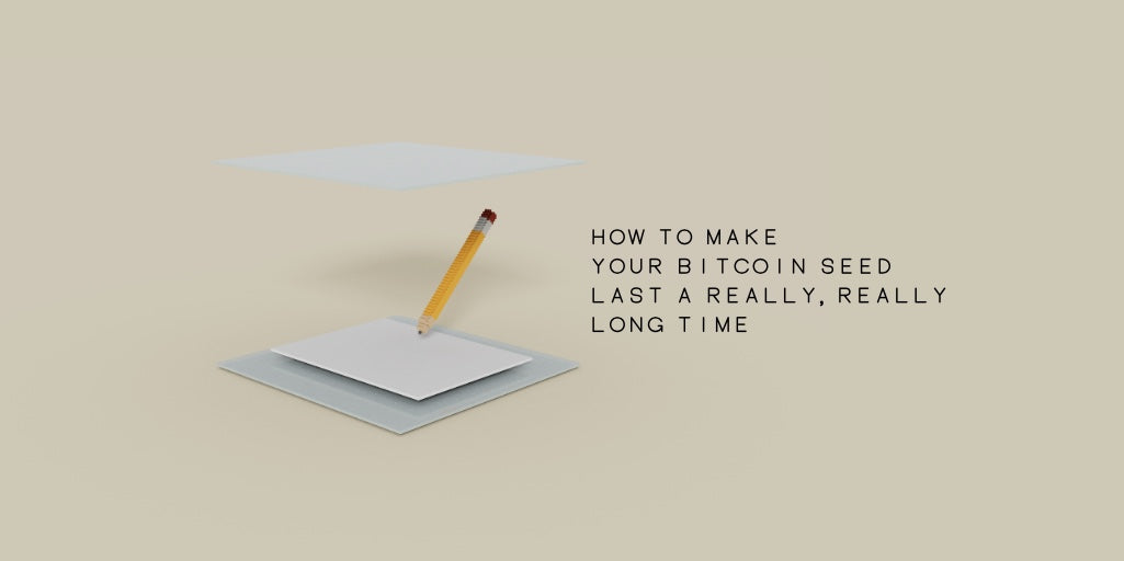 How To Make Your Bitcoin Seed Last A Really, Really Long Time