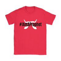 I Am A Prophet Women's Collection
