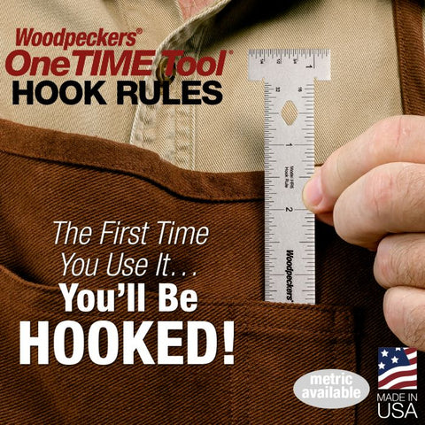 Woodpeckers One Time Tool - Hook Rule