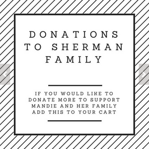 Donation - Support The Sherman Family