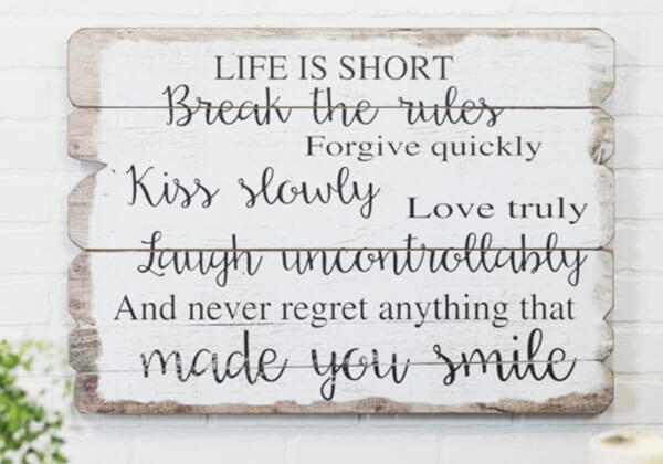 """Life is Short"" wood plank sign"