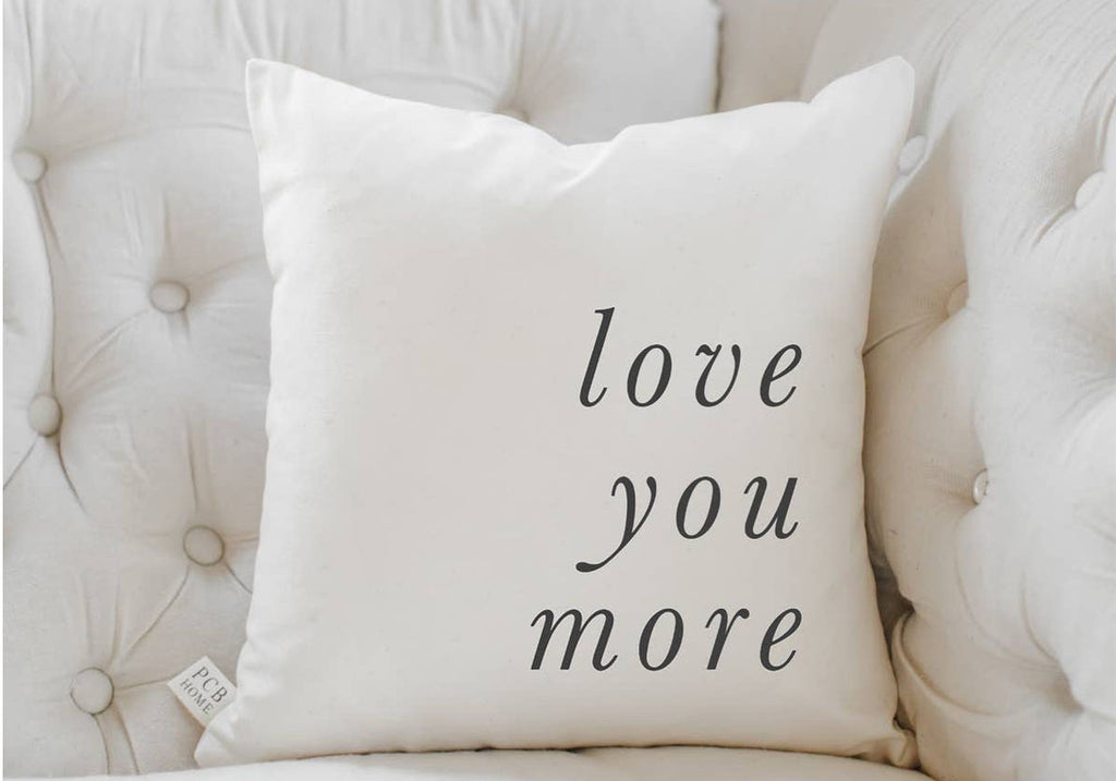 "16"" x 16"" white love you more pillow"