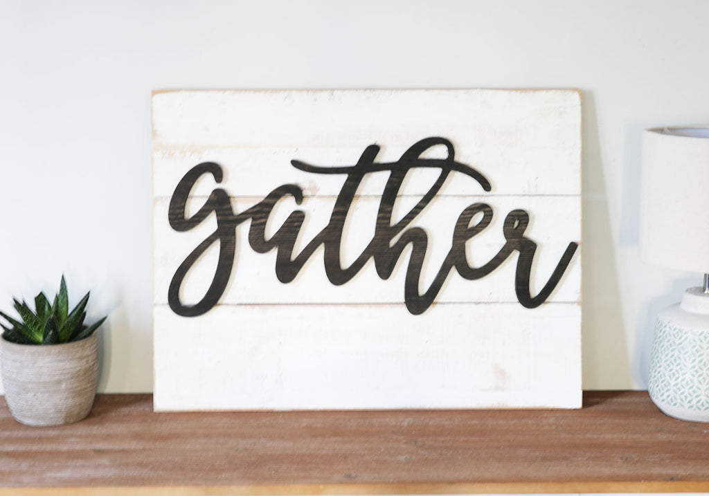 Shiplap Gather Sign - Made in USA