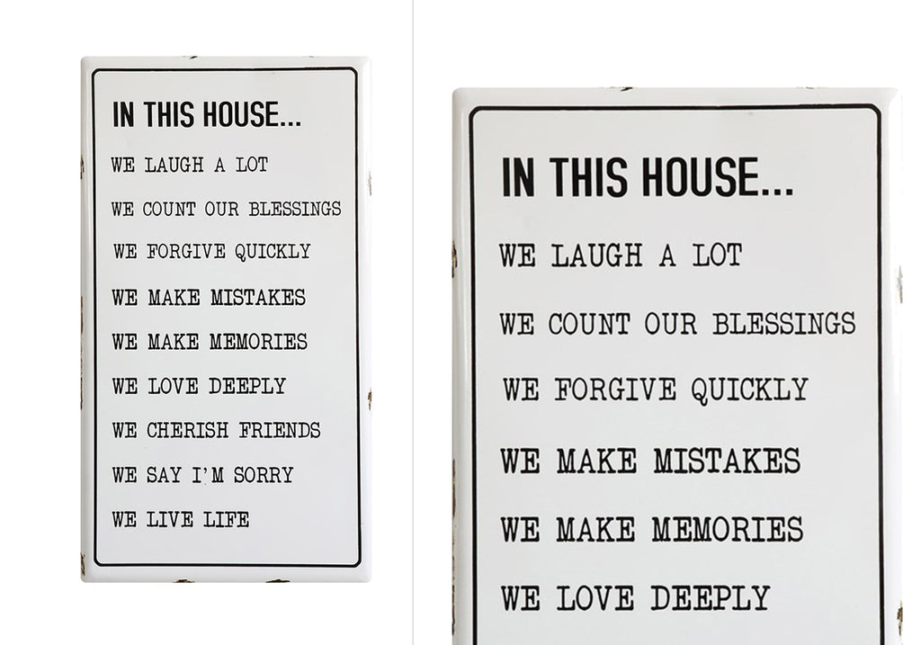 "Enamel ""In This House"" Sign"