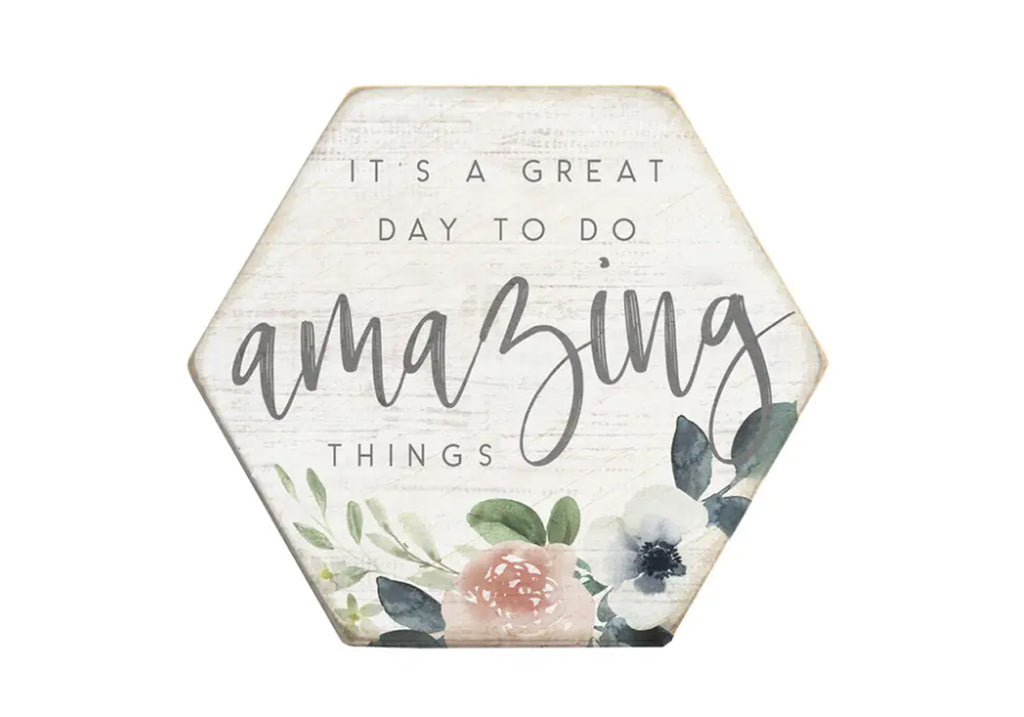 "Wooden Sign ""It's a Great Day To Do Amazing Things"""