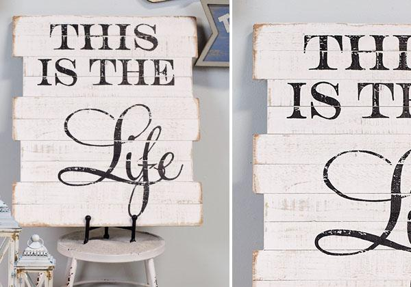 """This is The Life"" Rustic Wood Sign"