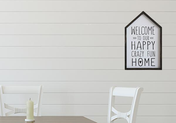 "Wooden ""Welcome To My Happy Crazy Fun House"" Sign"