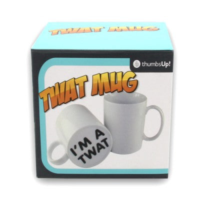 Suprise Mug - I'm A Twat - For Real Deals