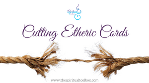 Cutting Etheric Cords