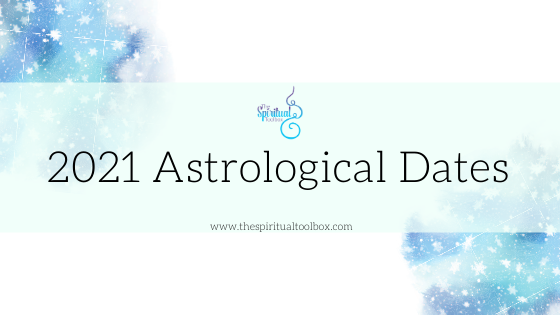 Important 2021 Astrological Dates