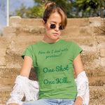 C.D.U.L.O: One Shot (LT. Meg Reevers) Ladies T-Shirt