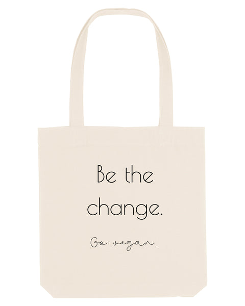 "Tote Bag ""Be the change"" One"