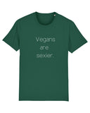 "Shirt ""Vegans are sexier"""