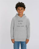 "Kids-Hoodie ""Gentle is the new cool"""