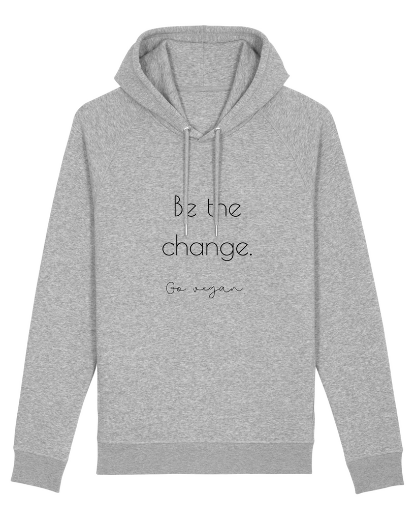 "Hoodie ""Be the change - go vegan"""