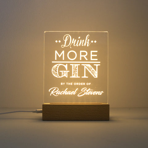 Funny custom made drink more gin LED light up sign
