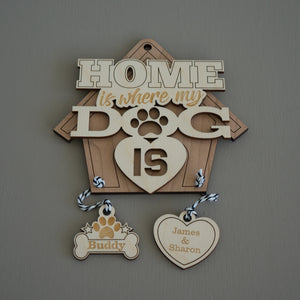 Personalised 'Home is where my dog is'