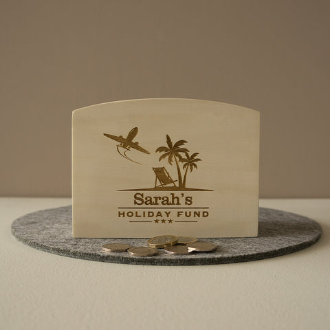 Dream holiday funds. Personalised wooden money box