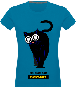 T-shirt Femme Cat Too Cool for this Planet
