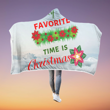 Couverture à capuche My Favorite Time is Christmas