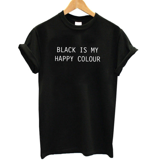 Casual cotton black is my happy color printed women's t shirt - luxuryandme.com