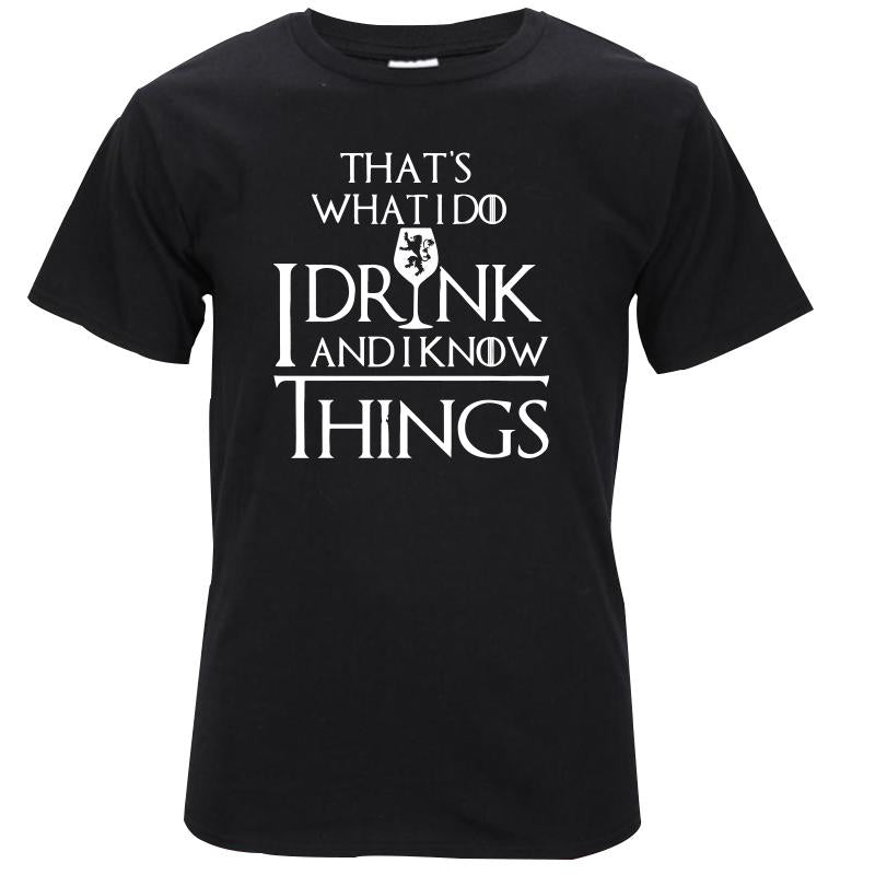 I drink and i know things printed men's t-shirt - luxuryandme.com