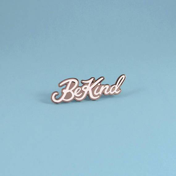 Be Kind Pin, Gunmetal by Ghost Goods on Katt.